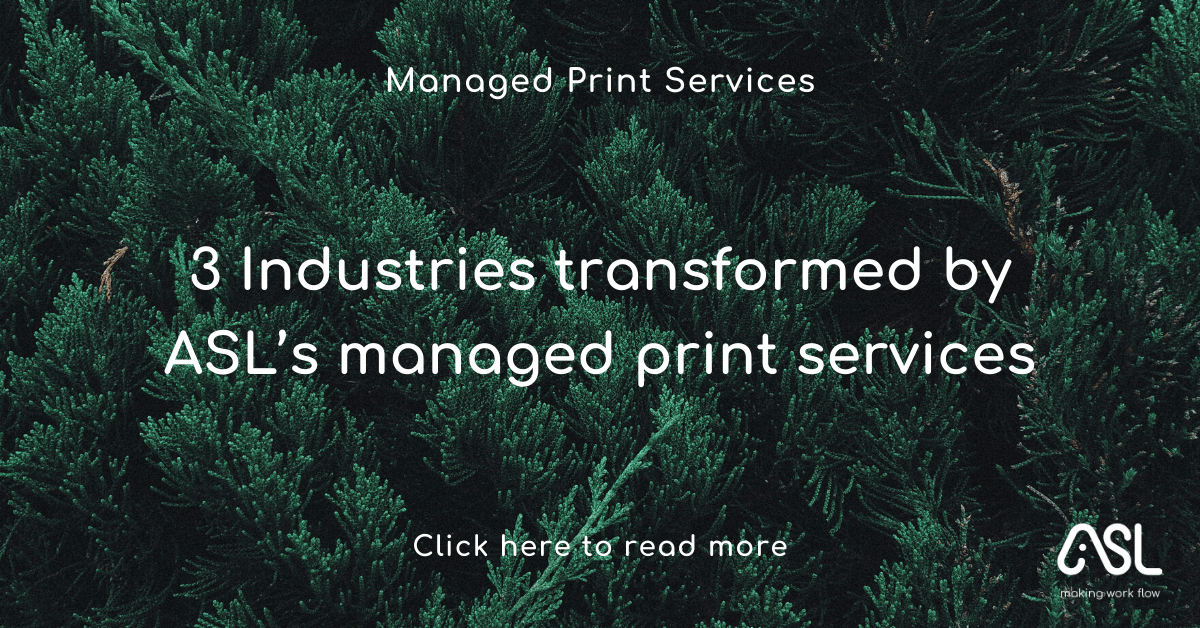 3 Industries transformed by ASL's managed print services
