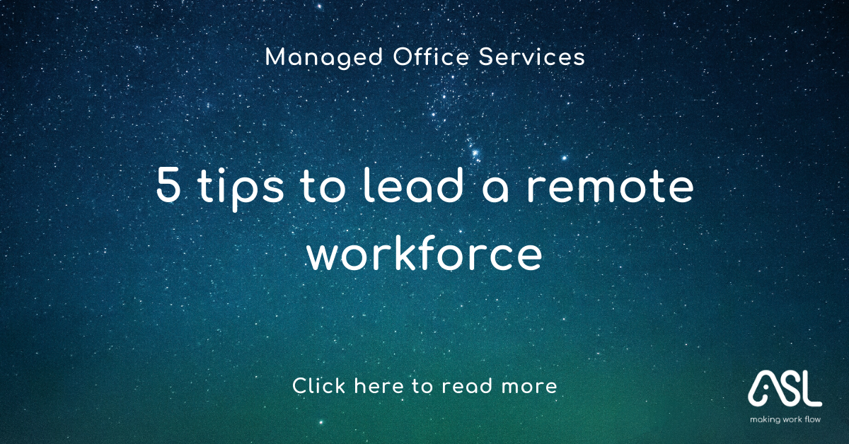5 tips to lead a remote workforce