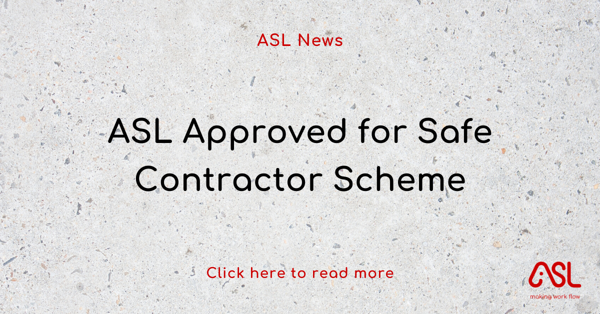 ASL Approved for Safe Contractor Scheme