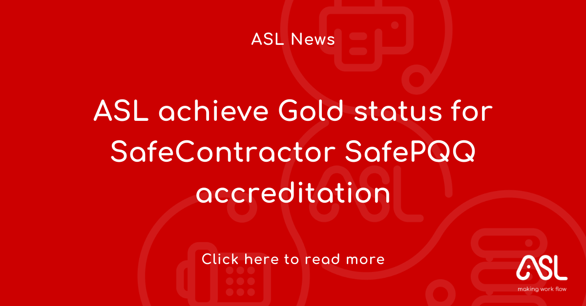 ASL achieve Gold status for SafeContractor SafePQQ accreditation
