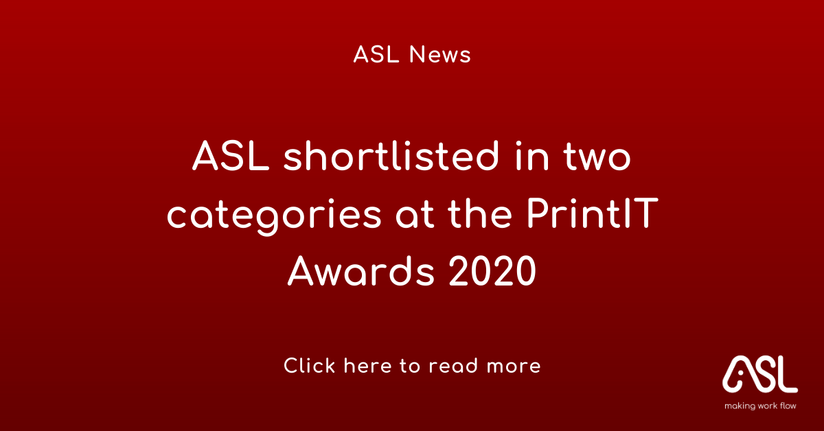 ASL shortlisted in two categories at the PrintIT Awards 2020