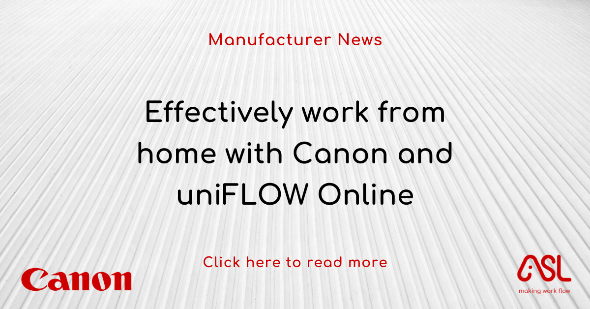 Effectively work from home with Canon and uniFLOW Online