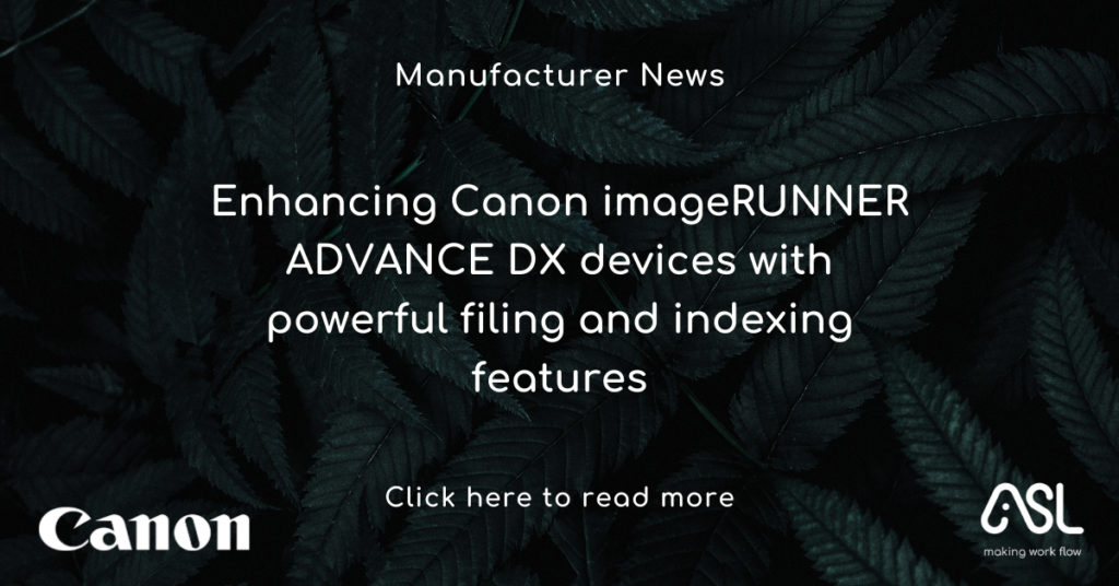 Enhancing Canon imageRUNNER ADVANCE DX devices with powerful filing and indexing features