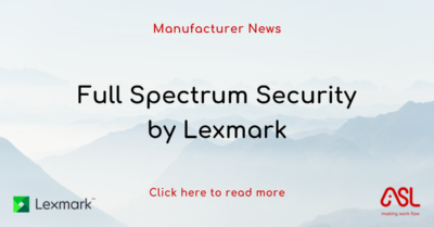 Full Spectrum Security by Lexmark