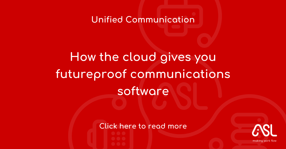 How the cloud gives you futureproof communications software