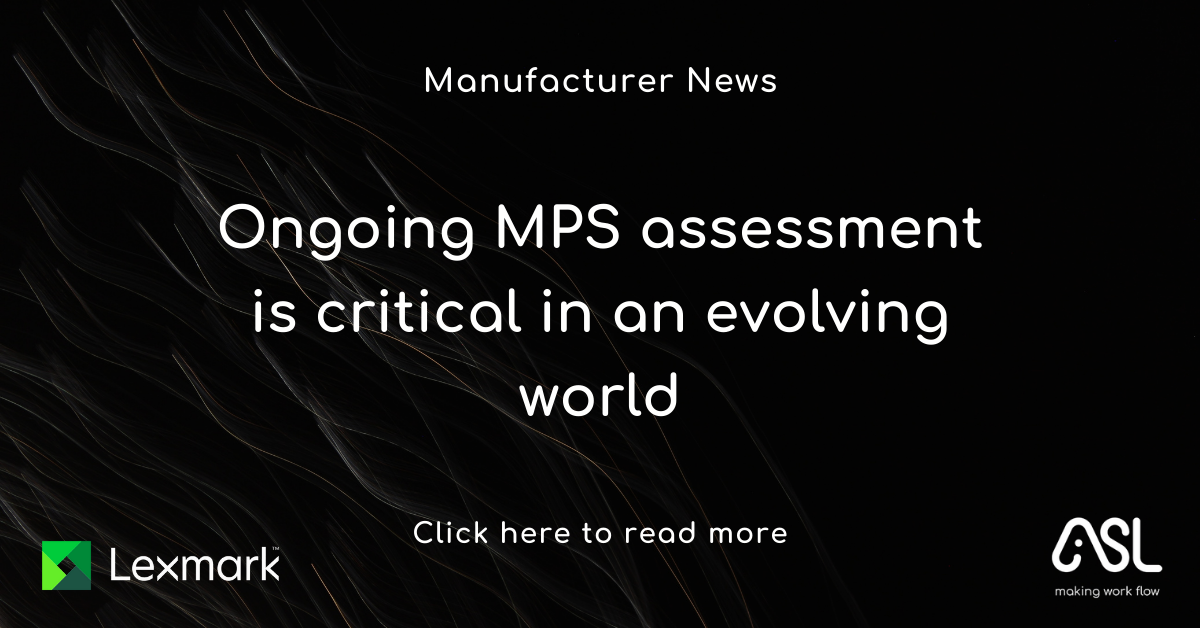 Ongoing MPS assessment is critical in an evolving world