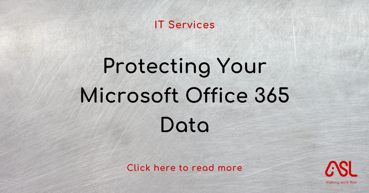 Protecting Your Microsoft Office 365 Data