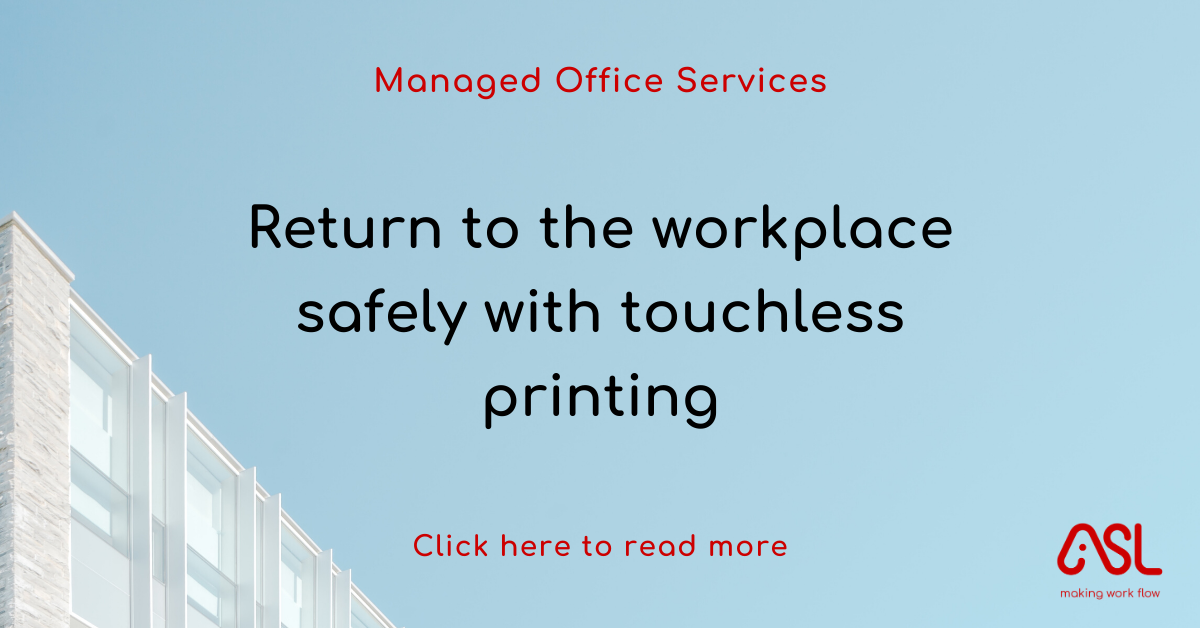 Return to the workplace safely with touchless printing